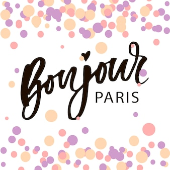 Bonjour paris wyrażenie wektor napis kaligrafia pędzla akwarela