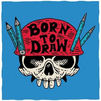 Born to draw plakat z czaszką w czerwonym hełmie na niebieskiej ilustracji