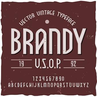 Brandy tło z rocznika etykieta kroju z edytowalnym ozdobnym tekstem i ilustracją liter