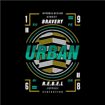 Bravery urban rebel graphic design t shirt