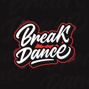 Breakdance. nowoczesna kaligrafia dla szkół breakdanców na mistrzostwach i festiwalach