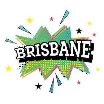 Brisbane komiks tekst w stylu pop-art. ilustracja wektorowa.