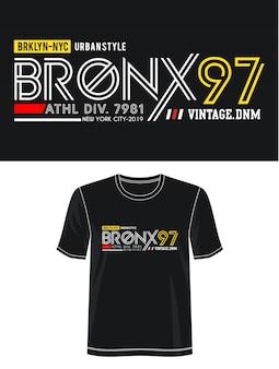 Bronx 97 typografia do koszulki z nadrukiem