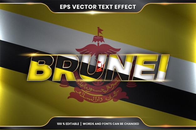 Brunei z flagą narodową kraju, styl edytowalnego efektu tekstowego z koncepcją koloru złota