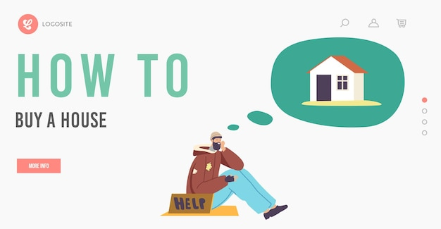 Bum męski charakter dream of house landing page szablon. biedny człowiek w strzępach z pomocą banner siedzący na ziemi wyobraź sobie dom i marząc o własnym miejscu do życia. ilustracja wektorowa kreskówka ludzie