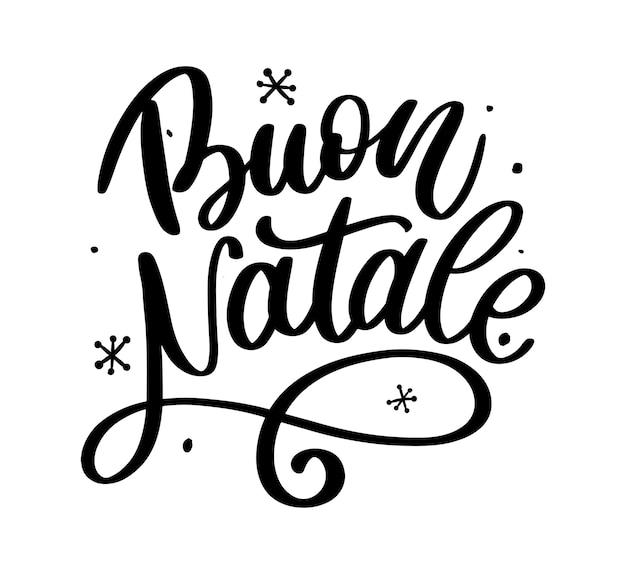 Buon natale. wesołych świąt szablon kaligrafii w języku włoskim. pozdrowienie typografia czarny na białym tle.