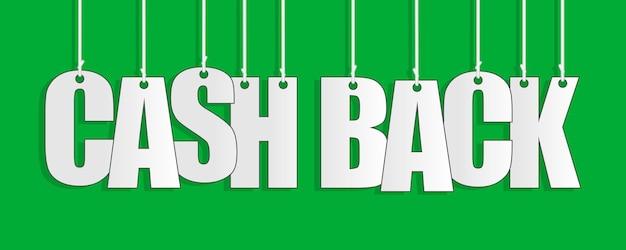 Cash back banner wiszące na sznury koncepcja zwrotu pieniędzy. wektor eps 10