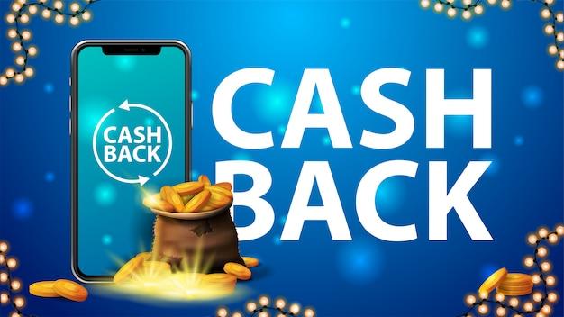 Cash back banner z torbą złotych monet ze smartfonem, dużym tytułem i ramką wianek na niebieskim tle