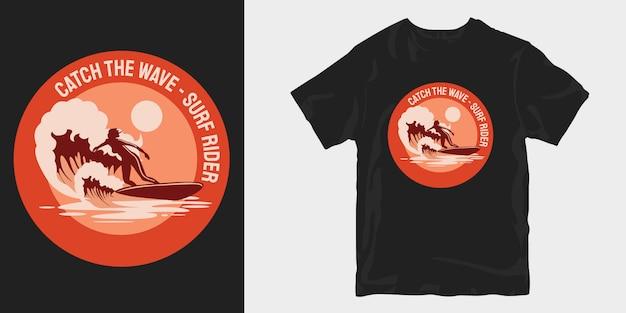 Catch the wave, projekty koszulek dla jeźdźców surfingowych