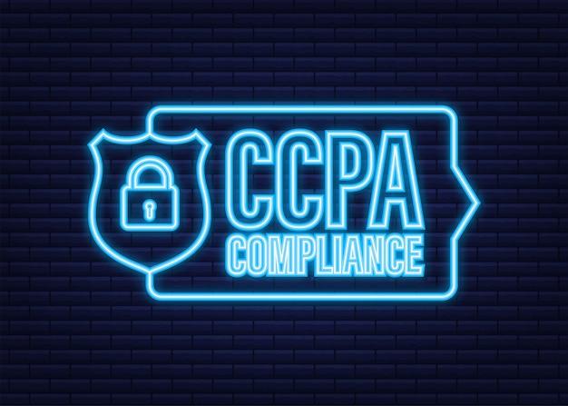 Ccpa, świetny projekt do dowolnych celów. neonikon wektor bezpieczeństwa. informacje o witrynie. ochrona internetu. ochrona danych.