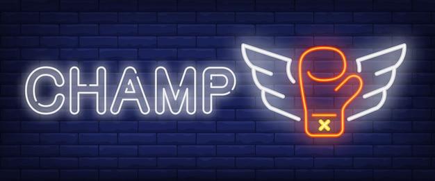 Champ neon tekst i rękawica bokserska ze skrzydłami