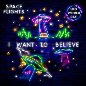 Chcę wierzyć. światowy dzień ufo. kolekcja kosmiczna neon znaki wektor