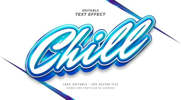 Chill tekst w kolorze białym i niebieskim z efektem 3d. edytowalny efekt tekstowy