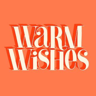 Ciepłe życzenia ręcznie rysowane napis