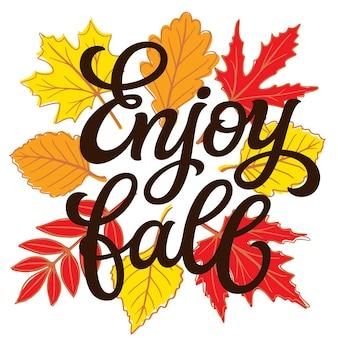 Ciesz się jesienią. napis odręczny