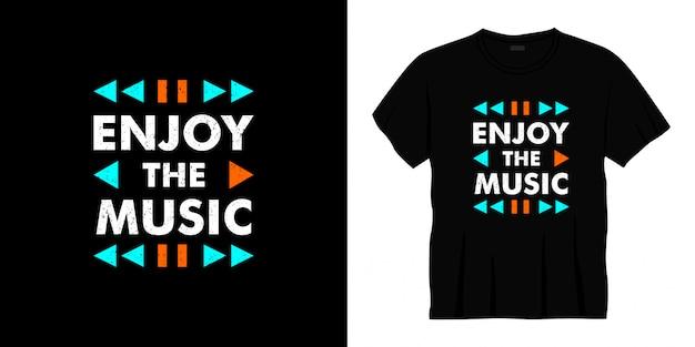 Cieszyć się projektem koszulki typografii muzycznej.