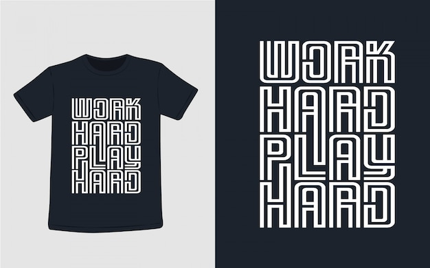 Ciężko pracuj graj ciężko typografię dla projektu koszulki