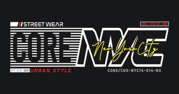 Core nyc typografia do koszulki z nadrukiem