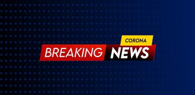 Corona breaking news nagłówek szablonu projektu