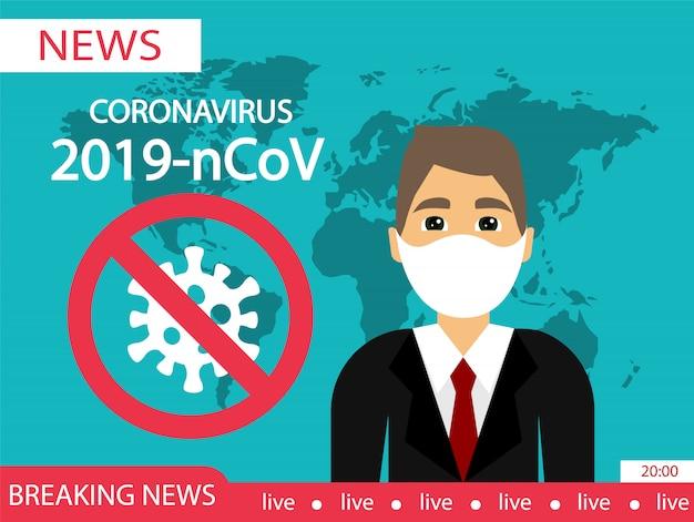 Coronavirus 2019-ncov. covid-19. wiadomości ze świata o rozprzestrzenianiu się wirusa. zatrzymaj zakażenie koronawirusem.