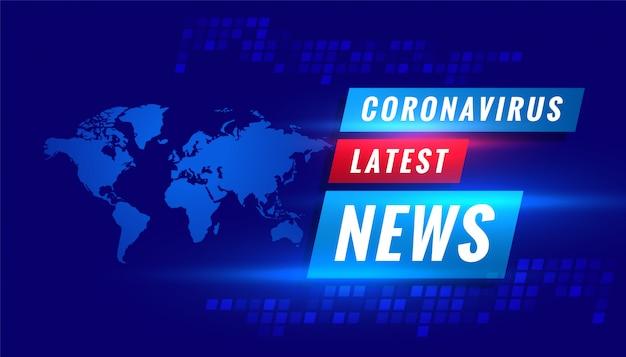 Coronavirus covid-19 najnowsze wiadomości transmitowane w tle koncepcji