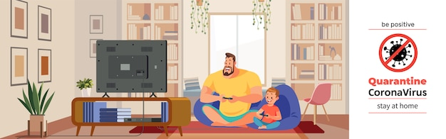Coronavirus covid-19, plakat motywacyjny kwarantanny. rozochocony ojciec i syn bawić się wideo grę w wygodnym domu podczas kryzysu koronawirusowego. bądź pozytywny i zostań w domu cytat ilustracja kreskówka