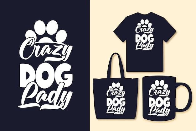 Crazy dog lady typografia cytuje tshirt i towary