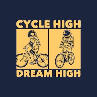 Cykl projektowania koszulki wysoki sen wysoki z astronautą jadącym na rowerze w stylu vintage