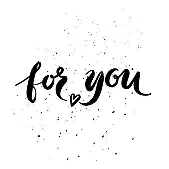 Cytat. dla was. ręcznie rysowane plakat typografii. na kartki okolicznościowe, walentynki, ślub, plakaty, wydruki lub dekoracje do domu.ilustracja wektorowa