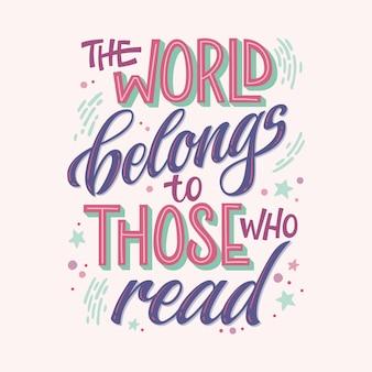 Cytat motywacyjny o książkach i czytaniu - świat należy do tych, którzy czytają.
