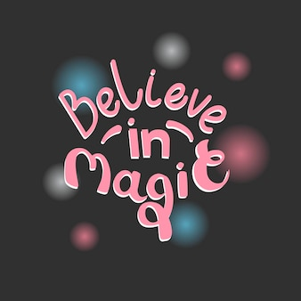Cytat wierzyć w ilustracji magicvector izolowany na ciemnym tle fraza motywacyjna