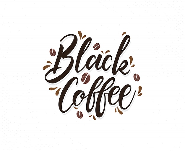 Czarna kawa ręcznie rysowane napis frazy