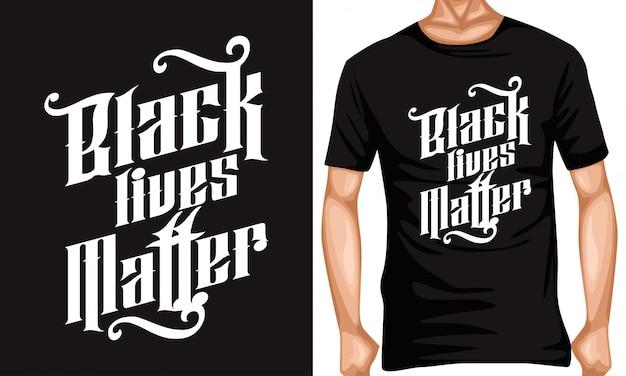 Czarne życie ma znaczenie napis typografia cytaty