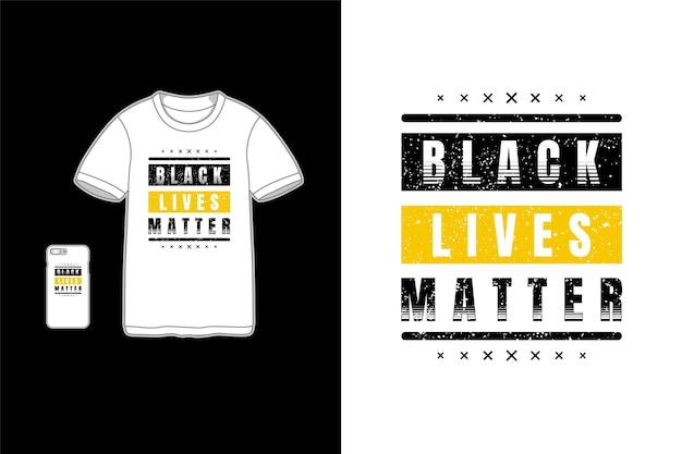 Czarne życie ma znaczenie, typografia na koszulkach