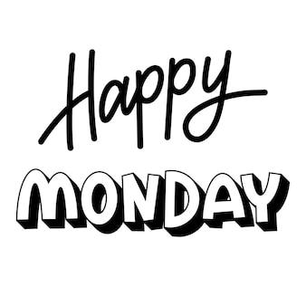 Czarno-biały napis szczęśliwego poniedziałku