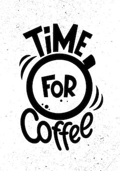 Czas na kawę. plakat rocznika napis. cytaty o kawie