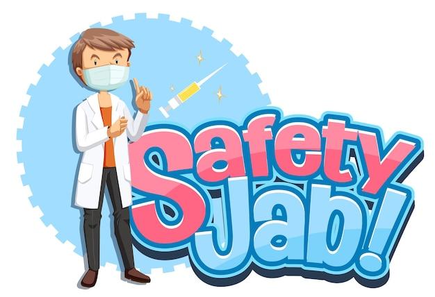 Czcionka bezpieczeństwa jab z męskim lekarzem nosi postać z kreskówki maski medycznej