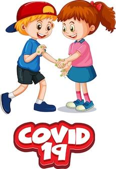 Czcionka covid-19 w stylu kreskówki z dwójką dzieci nie zachowuje dystansu społecznego na białym tle