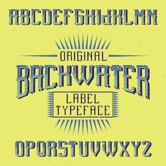 Czcionka etykiety vintage o nazwie backwater