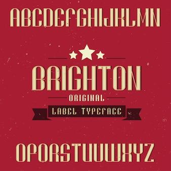 Czcionka etykiety vintage o nazwie brighton. dobry do użycia w dowolnych kreatywnych etykietach.
