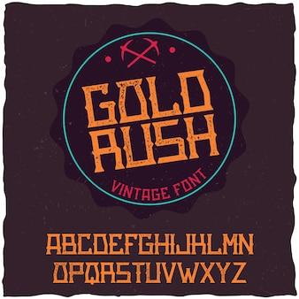 Czcionka etykiety vintage o nazwie gold rush. dobry do użycia w dowolnych kreatywnych etykietach.