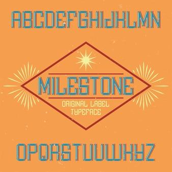 Czcionka etykiety vintage o nazwie milestone