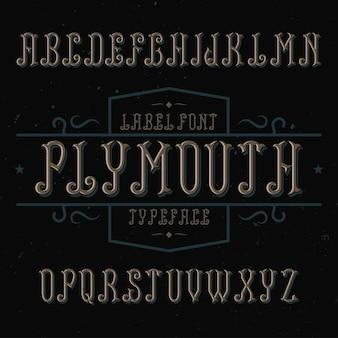 Czcionka etykiety vintage o nazwie plymouth.