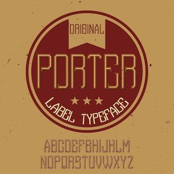 Czcionka etykiety vintage o nazwie porter.