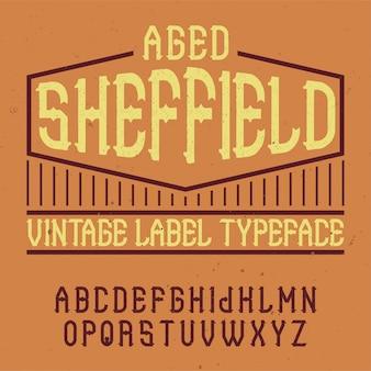Czcionka etykiety vintage o nazwie sheffield. dobry do użycia w dowolnych kreatywnych etykietach.