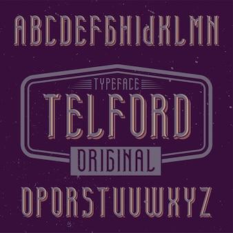 Czcionka etykiety vintage o nazwie telford. dobry do użycia w dowolnych kreatywnych etykietach.