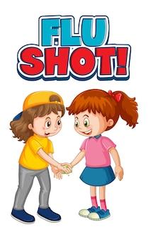 Czcionka grypy strzał w stylu kreskówki z dwójką dzieci nie zachowuje dystansu społecznego na białym tle