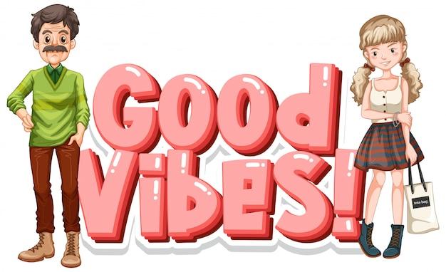 Czcionka na słowo dobre wibracje ze szczęśliwymi ludźmi