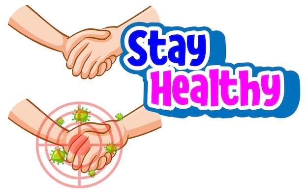 Czcionka pozostań zdrowa z rękami trzymającymi się razem z ikoną koronawirusa