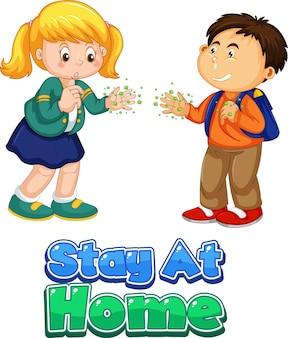 Czcionka stay at home w stylu kreskówki z dwójką dzieci nie zachowuje dystansu społecznego na białym tle